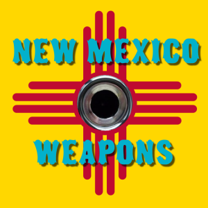 New Mexico Weapons