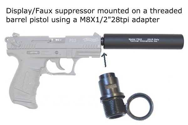 "Display/Faux suppressor mounted on a threaded barrel pistol using a M8X1/2""28tpi adapter"